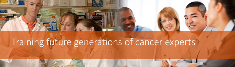 Training future generations of cancer experts banner